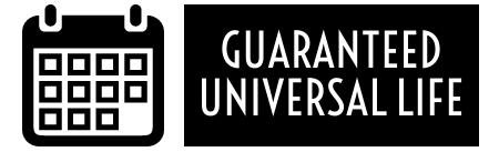 Guaranteed Universal Life